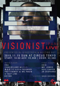 [FLYER_Front] 11.15 Visionist Live presented by Diskotopia & melting bot