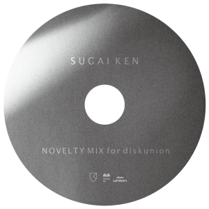 Sugai Ken - Novelty mix for disk union